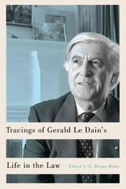 Tracings of Gerald Le Dain's Life in the Law