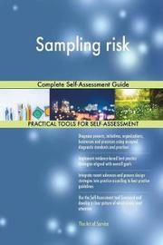 Sampling Risk Complete Self-Assessment Guide by Gerardus Blokdyk