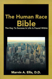 The Human Race Bible by Marvin A. Ellis image