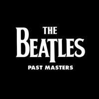 Past Masters (2LP) by The Beatles