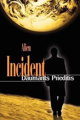 Alien Incident by Daumants Prieditis image