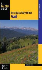 Best Easy Day Hikes Vail by Maryann Gaug