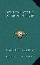 Source-Book of American History by Albert Bushnell Hart
