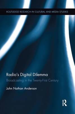 Radio's Digital Dilemma by John Nathan Anderson