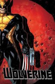 Wolverine: Three Months To Die Book 1 by Paul Cornell