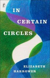 In Certain Circles by Elizabeth Harrower