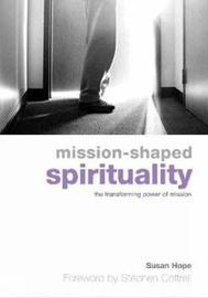 Mission-Shaped Spirituality by Susan Hope image