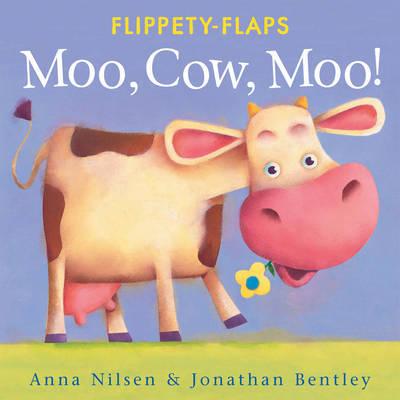 Moo, Cow, Moo by Anna Nilsen image