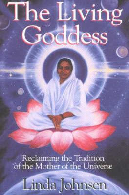Living Goddess by Linda Johnsen image