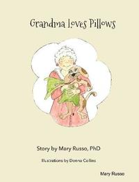 Grandma Loves Pillows by Mary Russo image