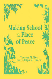 Making School a Place of Peace by Theresa M. Bey image
