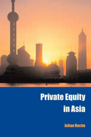 Private Equity in Asia by Julian Roche image
