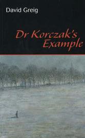Dr Korczak's Example by David Greig image
