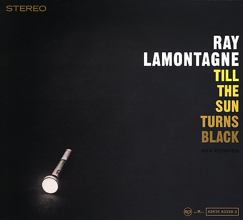 Till The Sun Turns Black by Ray LaMontagne image