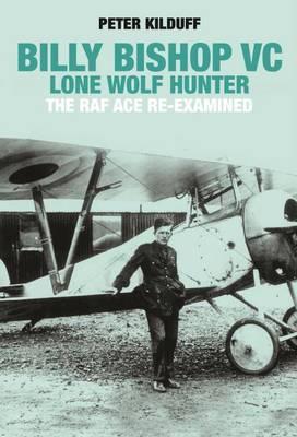 Billy Bishop   Peter Kilduff Book   In-Stock - Buy Now   at