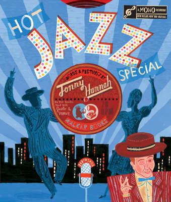 Hot Jazz Special by Jonny Hannah