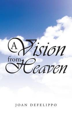 A Vision from Heaven by Joan Defelippo image