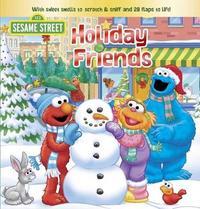 Sesame Street: Holiday Friends by Matt Mitter
