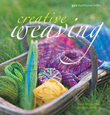 Creative Weaving by Sarah Howard