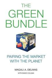 The Green Bundle by Magali A. Delmas
