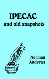 IPECAC and Old Snapshots by Norman Andrews image