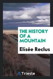 The History of a Mountain by Elisee Reclus image