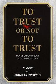 To Trust Or Not To Trust by Manny & Brigitta Davidson image