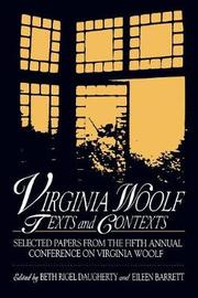 Virginia Woolf: Texts and Contexts by Beth Rigel Daugherty