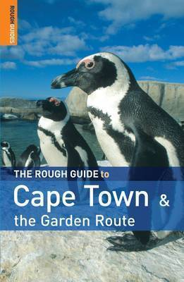 The Rough Guide to Cape Town and the Garden Route by Tony Pinchuck image