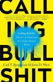 Calling Bullshit by Carl T. Bergstrom