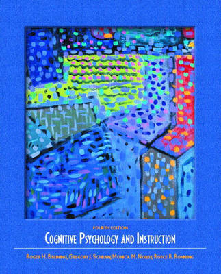 Cognitive Psychology and Instruction by Roger H. Bruning image
