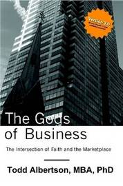 The Gods of Business by Todd Albertson image