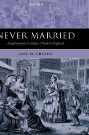Never Married by Amy M. Froide