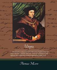 monasticism and works of literature as the sources of inspiration of thomas mores utopia Penguin has been the leading publisher of classic literature in the english-speaking world issuu is monasticism and works of literature as the sources of inspiration of thomas mores utopia a digital publishing platform that makes it.