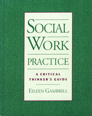 critical thinking social work practice Articles on critical thinking in social work can an observational field model enhance critical thinking and generalist practice skills.