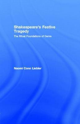 Shakespeare's Festive Tragedy by Naomi Conn Liebler image