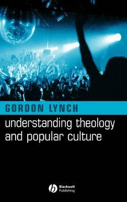 Understanding Theology and Popular Culture by Gordon Lynch image