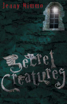 Secret Creatures by Jenny Nimmo image