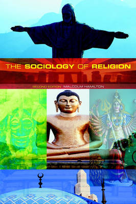 The Sociology of Religion by Malcolm B Hamilton image