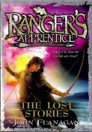 The Lost Stories (Ranger's Apprentice) by John Flanagan