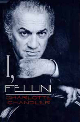 I, Fellini by Charlotte Chandler image