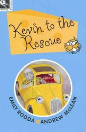 Kevin to the Rescue by Emily Rodda image