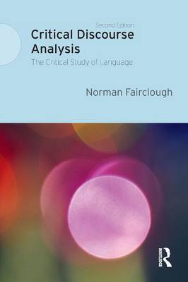 Critical Discourse Analysis by Norman Fairclough