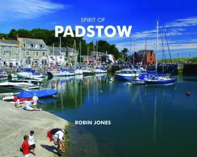 Spirit of Padstow by Robin K. Jones