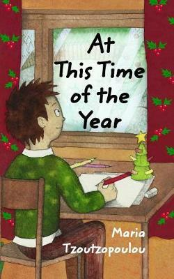 At This Time of the Year by Maria Tzoutzopoulou