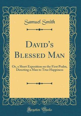 David's Blessed Man by Samuel Smith
