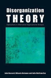 Disorganization Theory by John Hassard