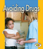 Avoiding Drugs by Patricia J Murphy