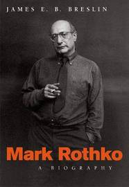 Mark Rothko by James E.B. Breslin
