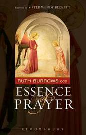 Essence of Prayer by Ruth Burrows image